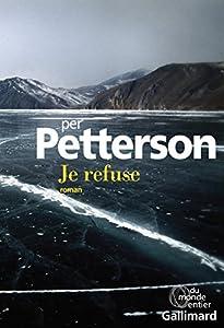 vignette de 'Je refuse (Per Petterson)'