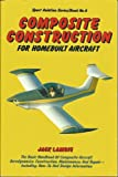 Composite Construction for Homebuilts, Ultralights and ARVs 9780938716143