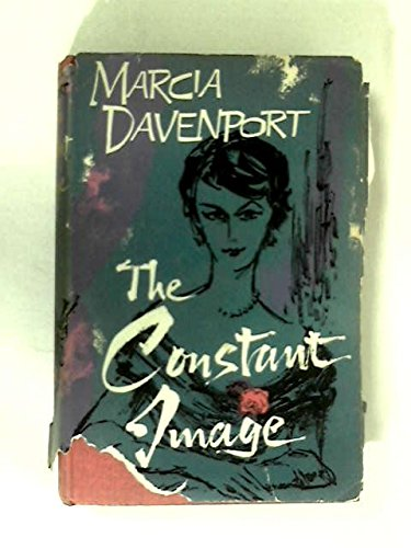 The Constant Image by Marcia Davenport