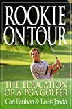 img - for Rookie on Tour by Carl Paulson (1998-03-23) book / textbook / text book