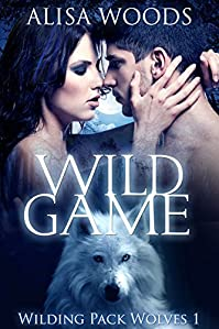Wild Game by Alisa Woods ebook deal