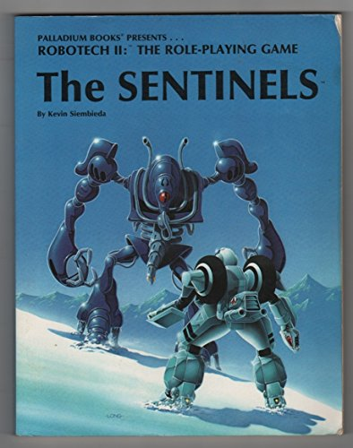 The Sentinels (Robotech II: The Role Playing Game) Kevin Siembieda