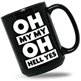 Tom Petty Mug Oh My My Oh Hell Yes Coffee Mugs Last Dance With Mary Jane