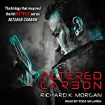 Altered Carbon  Audiobook by Richard K. Morgan Narrated by Todd McLaren