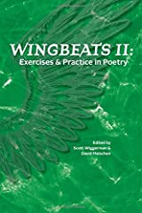 Wingbeats II: Exercises and Practice in Poetry Paperback