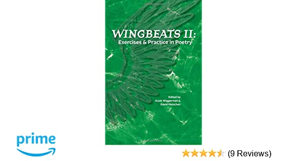 Wingbeats: Exercises and Practice in Poetry