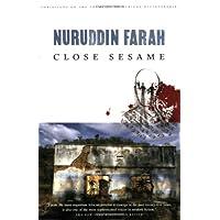 Close Sesame: A Novel (Farah, Nuruddin, Variations on the Theme of An African Dictatorship.)