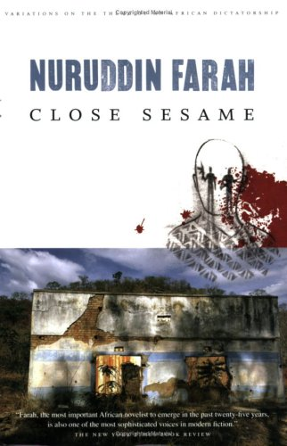 Close Sesame: A Novel (Variations on the Theme of an African Dictatorship)