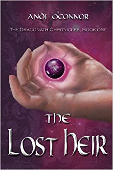 The Lost Heir, the Dragonath Chronicles: Book One
