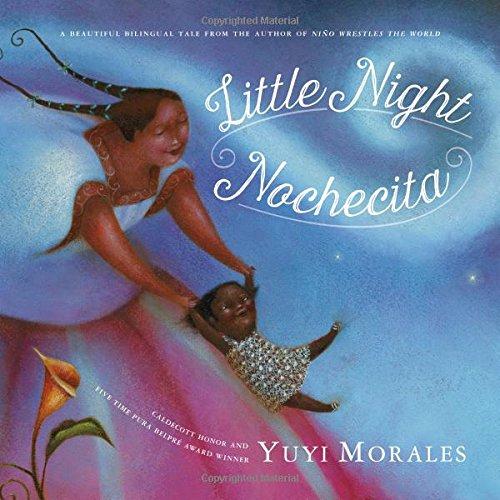 Little Night/Nochecita [Yuyi Morales] (Tapa Blanda)