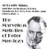 Marvelous Melodies of Peter Mendoza