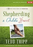Shepherding a Child's Heart DVD