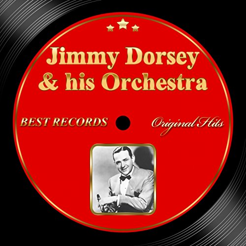 Jimmy Dorsey - My Sister And I