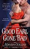 Good Earl Gone Bad: A Lords of Anarchy Novel (The Lords of Anarchy) by  Manda Collins in stock, buy online here