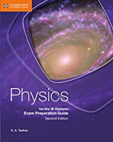 Physics for the IB Diploma Exam Preparation Guide, 2nd Edition Front Cover