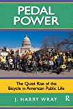 Pedal Power: The Quiet Rise of the Bicycle in American Public Life