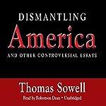 Dismantling America | Thomas Sowell