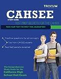 CAHSEE Study Guide, Trivium Test Prep, 0615832881