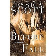 Before I Fall (Falling)