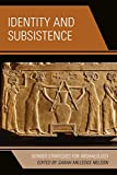img - for Identity and Subsistence: Gender Strategies for Archaeology (Gender and Archaeology) book / textbook / text book