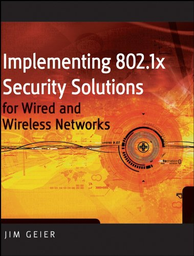 Download Implementing 802.1X Security Solutions for Wired and Wireless Networks Pdf