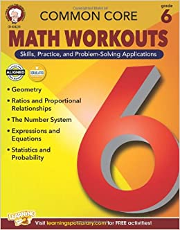 Common Core Math Workouts, Grade 6: Karice Mace, Keegen Gennuso ...