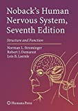 img - for Noback's Human Nervous System, Seventh Edition: Structure and Function book / textbook / text book