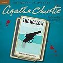 The Hollow: A Hercule Poirot Mystery Hörbuch von Agatha Christie Gesprochen von: Hugh Fraser