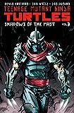 img - for Teenage Mutant Ninja Turtles Volume 3: Shadows of the Past (Teenage Mutant Ninja Turtles Graphic Novels) book / textbook / text book