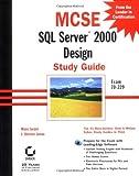 MCSE SQL Server 2000 Design, Marc Israel and J. Steven Jones, 0782129420