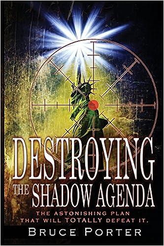 Destroying the Shadow Agenda: A Christian Manifesto: Amazon ...