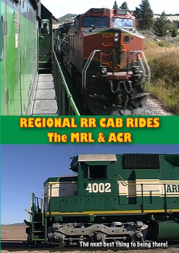 Links Highball - Regional Railroad Cab Rides, the Montana Rail Link and the Arizona & Californ...