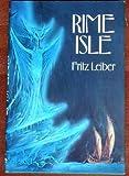 Rime Isle, Fritz Leiber, 0918372011