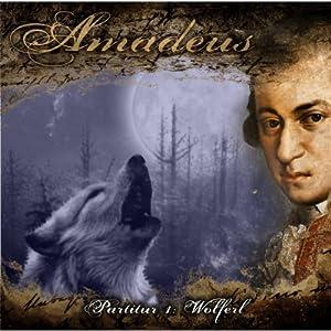 Wolferl (Amadeus - Partitur 1) Hörspiel