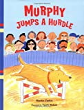 Murphy Jumps a Hurdle, Harriet Ziefert, 1593541740