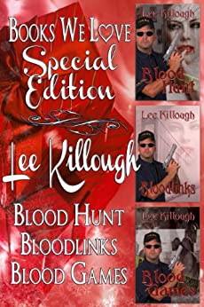 Lee Killough Special Edition (Contains the novels Blood Hunt, Blood Links, Blood Games) by [Killough, Lee]