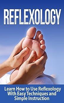 Reflexology Techniques Instruction Alternative Acupressure ebook