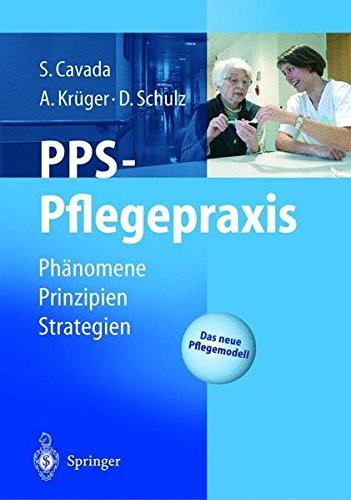 PPS-Pflegepraxis: Phänomene, Prinzipien, Strategien