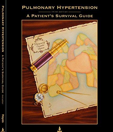 Pulmonary Hypertension: A Patient's Survival Guide PDF