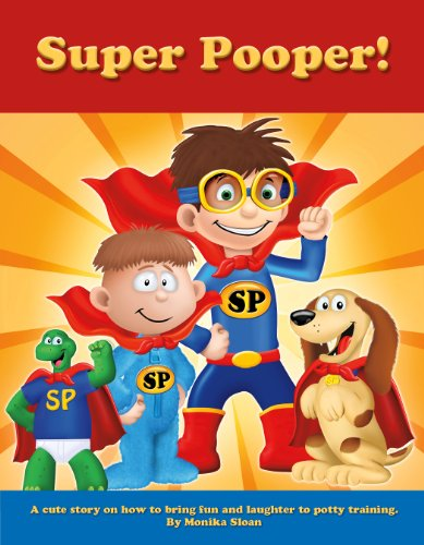 Super Pooper Book - Potty Training for Kids cover