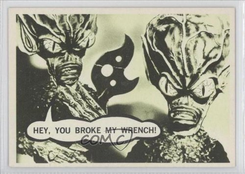 Hey, you broke my wrench! (Trading Card) 1967 Topps Terror Tales/Movie Monsters - [Base] #43 by Topps