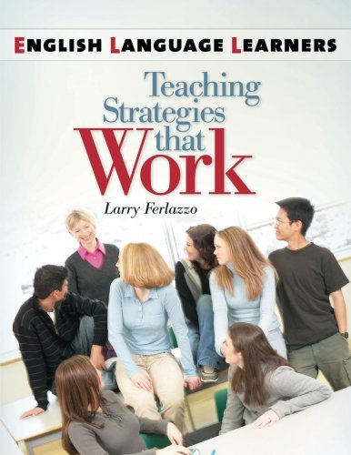English Language Learners: Teaching Strategies that Work by Brand: Linworth