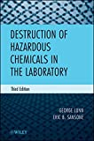 img - for Destruction of Hazardous Chemicals in the Laboratory, 3rd Edition by George Lunn (2012-04-24) book / textbook / text book