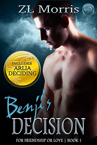 Benji's Decision (For Friendship or Love Book 1)