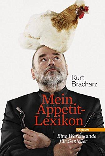 Mein Appetit-Lexikon. Eine Warenkunde für Genießer