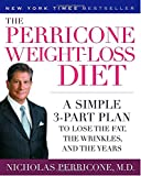 img - for The Perricone Weight-Loss Diet: A Simple 3-Part Plan to Lose the Fat, the Wrinkles, and the Years book / textbook / text book