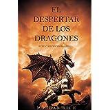 El Despertar de los Dragones (Reyes y Hechiceros—Libro 1) (Spanish Edition)