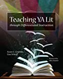 Teaching YA Lit through Differentiated Instruction, Susan L. Groenke and Lisa Scherff, 0814133703