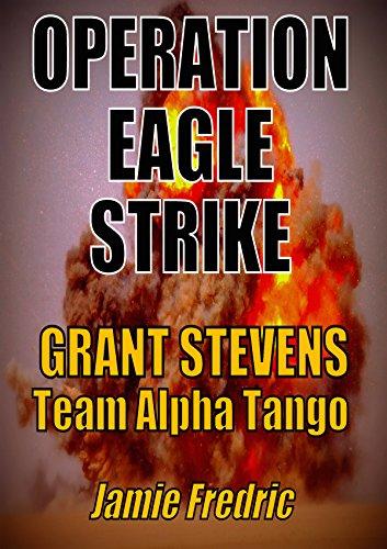 Operation Eagle Strike (Navy SEAL Grant Stevens Book 11) (Operation Black Buck)