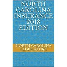 NORTH CAROLINA INSURANCE 2018 EDITION